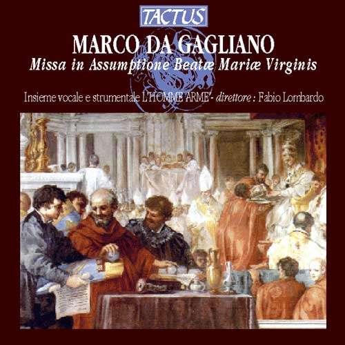Marco da Gagliano  Missa in Assumptione Beatae Mariae Virginis