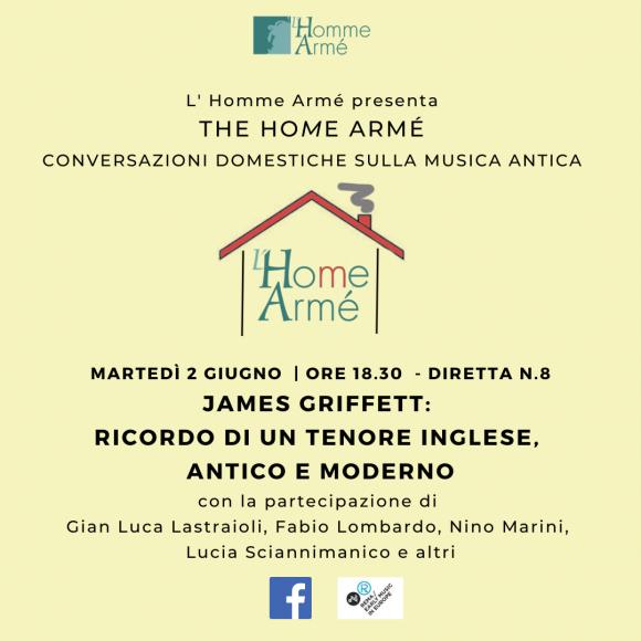 The HoMe Armé / Conversazioni domestiche sulla musica antica in diretta su Facebook – James Griffett: ricordo di un tenore inglese, antico e moderno