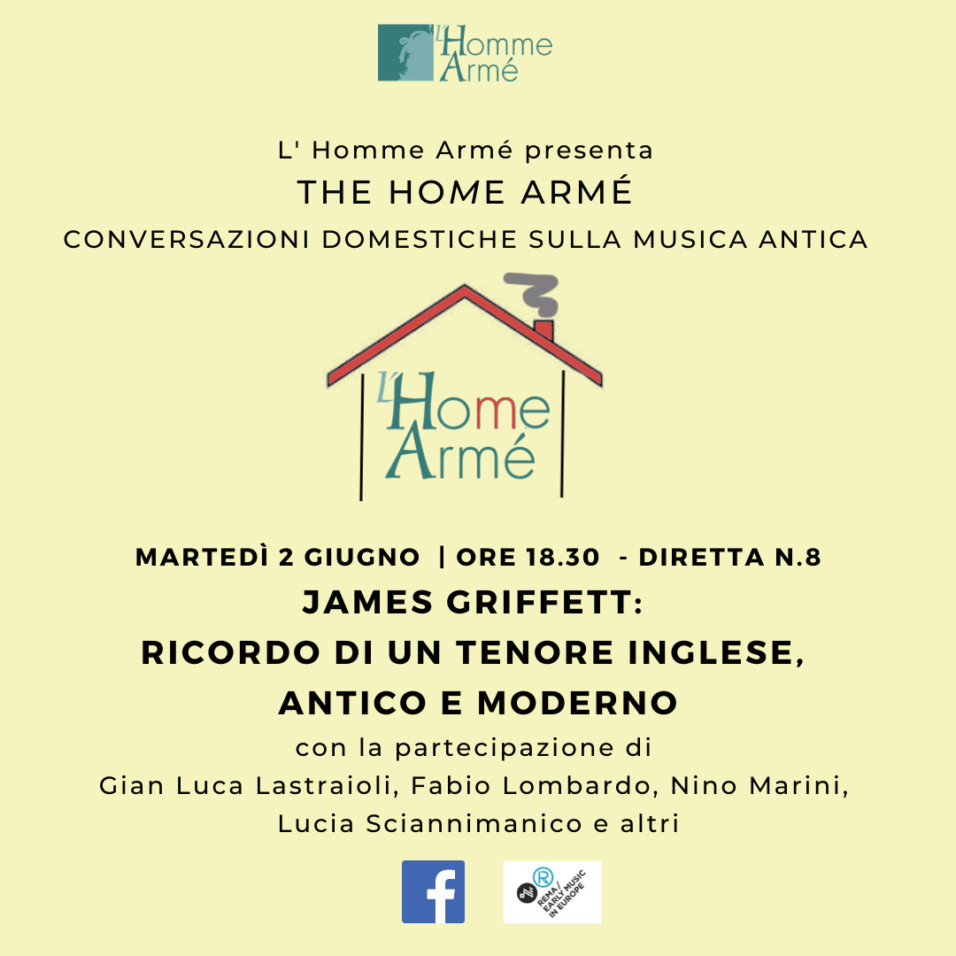The HoMe Armé / Home conversations on ancient music live on Facebook – James Griffett: remembering an English tenor, ancient and modern