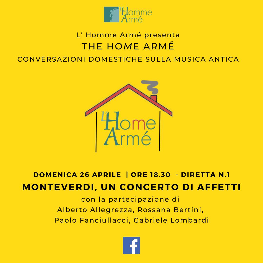 The HoMe Armé / Conversazioni domestiche sulla musica antica in diretta su Facebook – Monteverdi, un concerto di affetti