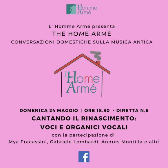 The HoMe Armé / Conversazioni domestiche sulla musica antica in diretta su Facebook – Cantando il Rinascimento: voci e organici vocali