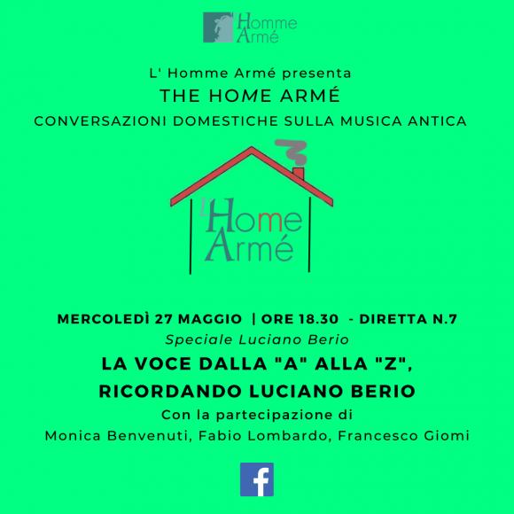 The HoMe Armé / Conversazioni domestiche sulla musica antica in diretta su Facebook – La voce dalla A alla Z: ricordando Luciano Berio