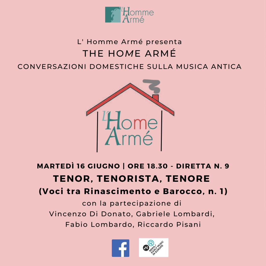 The HoMe Armé / Conversazioni domestiche sulla musica antica in diretta su Facebook – Tenor, tenorista, tenore (Voci tra Rinascimento e Barocco 1)