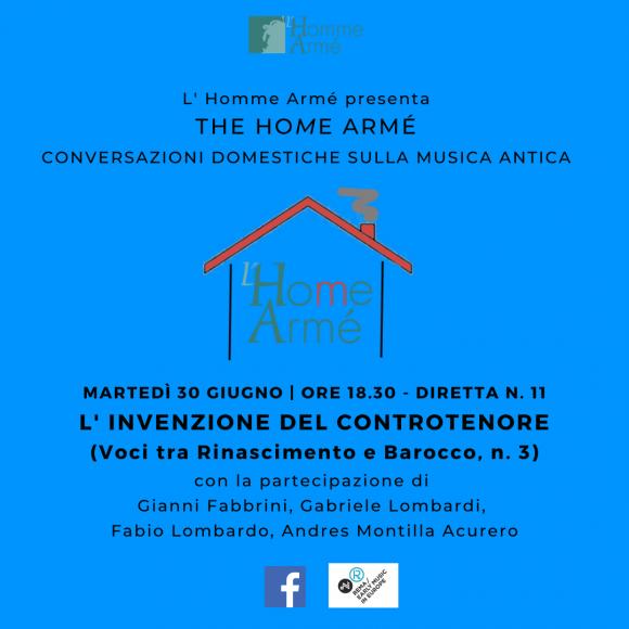The HoMe Armé / Conversazioni domestiche sulla musica antica in diretta su Facebook – L'invenzione del controtenore (Voci tra Rinascimento e Barocco 3)